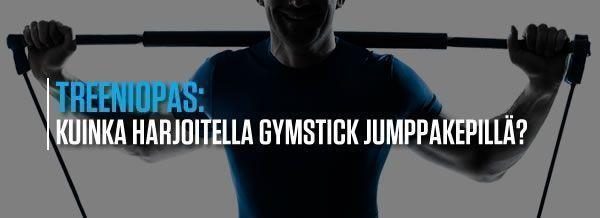 Kuinka harjoitella gymstick jumppakepillä?